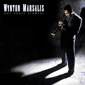 Play & Download Hot House Flowers by Wynton Marsalis | Napster