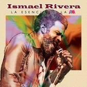 Play & Download La Esencia De La Fania by Ismael Rivera | Napster