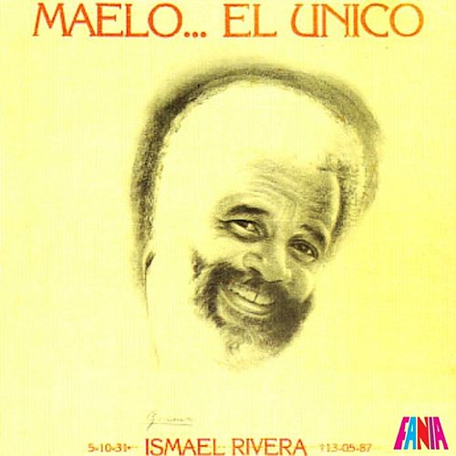 Play & Download Maelo... El Unico by Ismael Rivera | Napster