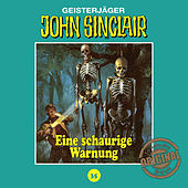 Play & Download Tonstudio Braun, Folge 35: Ein schaurige Warnung by John Sinclair | Napster