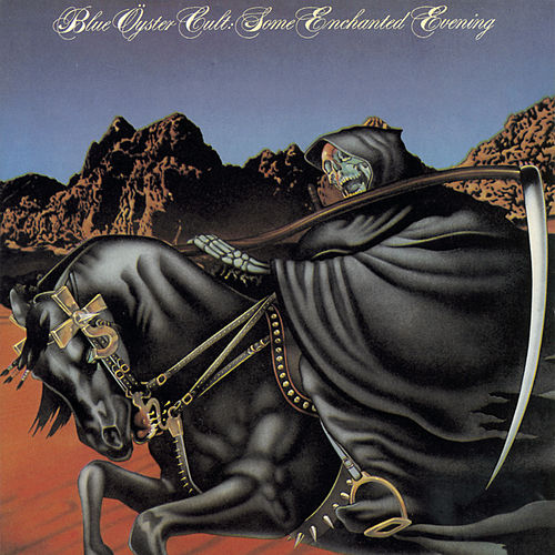 Play & Download Some Enchanted Evening (Live) by Blue Oyster Cult | Napster