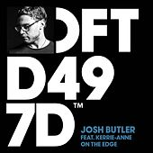 Play & Download On The Edge (feat. Kerrie-Anne) by Josh Butler | Napster