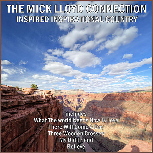 Play & Download Inspired Inspirational Country by The Mick Lloyd Connection | Napster