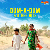 Dum-A-Dum & Other Hits by Various Artists