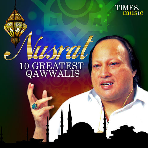 Play & Download Nusrat – 10 Greatest Qawwalis by Nusrat Fateh Ali Khan | Napster
