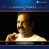 MasterWorks - Vairamuthu by Various Artists