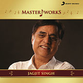 MasterWorks - Jagjit Singh by Various Artists