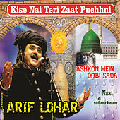 Play & Download Kise Nai Teri Zaat Puchni by Arif Lohar | Napster