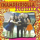 Play & Download Champecriolla Remix by Various Artists | Napster