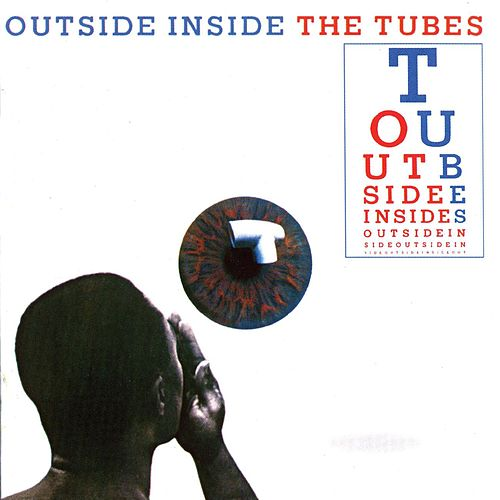 Outside Inside by The Tubes