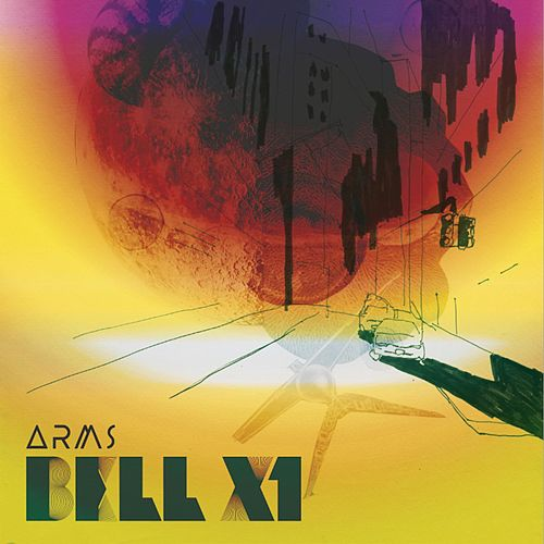 Play & Download Arms by Bell X1 | Napster