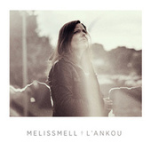 Play & Download L'Ankou by Melissmell | Napster