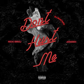 Don't Hurt Me by DJ Mustard