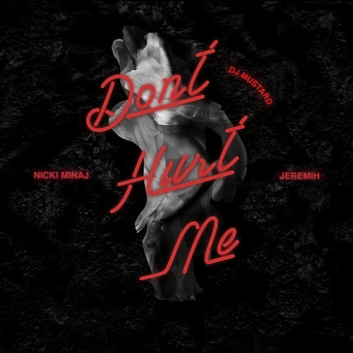 Play & Download Don't Hurt Me by DJ Mustard | Napster