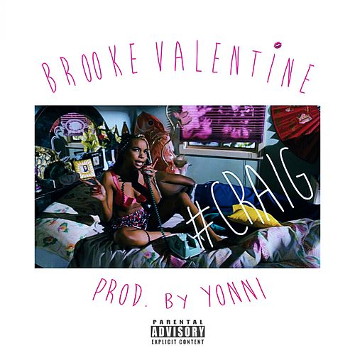 Play & Download #Craig - Single by Brooke Valentine | Napster