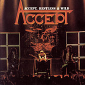 Play & Download Restless and Wild by Accept | Napster