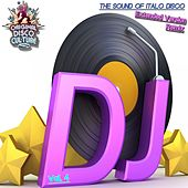 Play & Download Extended Version & Remix, Vol. 4 - the Sound of Italo Disco by Various Artists | Napster