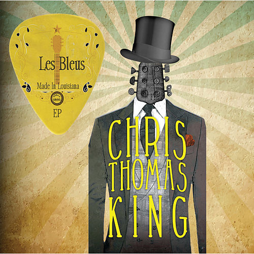 Les Bleus Made In Louisiana EP by Chris Thomas King