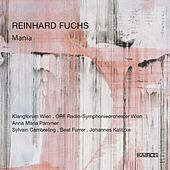 Reinhard Fuchs: Mania by Various Artists