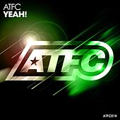 Play & Download Yeah! by ATFC | Napster