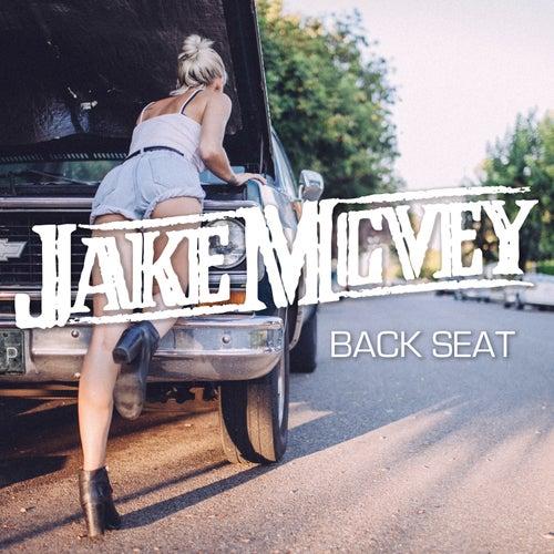 Play & Download Back Seat by Jake Mcvey | Napster