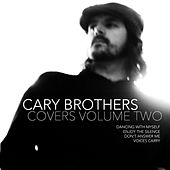 Covers Volume Two by Cary Brothers