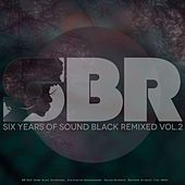 Six Years Of Sound Black Remixed Vol. 2 by Various Artists