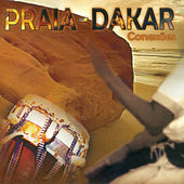 Play & Download Praia - Dakar Conexões by Various Artists | Napster
