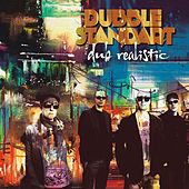 Dub Realistic by Dubblestandart