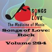 Songs of Love: Rock, Vol. 284 von Various Artists