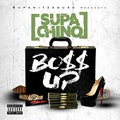 Play & Download Boss Up by Supa Chino | Napster