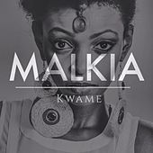Play & Download Malkia (Nali Katana Remix) by Kwame | Napster