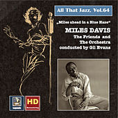 Play & Download All That Jazz, Vol. 64: Miles Ahead in a Blue Haze (2016 Remaster) by Miles Davis | Napster