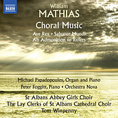 Mathias: Choral Music by Various Artists