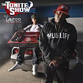 Play & Download The Tonite Show with Laroo tha Hard Hitta by DJ.Fresh | Napster