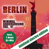 Play & Download Berlin Minimal Underground, Vol. 41 by Sven Kuhlmann | Napster