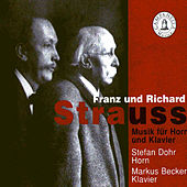 Strauss: Music for Horn and Piano by Stefan Dohr