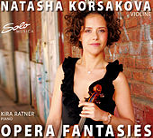 Play & Download Opera Fantasies by Natasha Korsakova | Napster