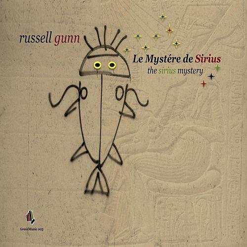 Play & Download The Sirius Mystery by Russell Gunn | Napster