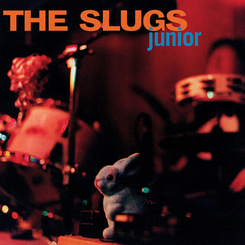 Play & Download Junior by The Slugs | Napster