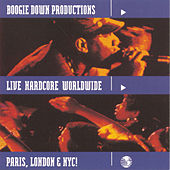 Play & Download Live Hardcore Worldwide by Boogie Down Productions | Napster