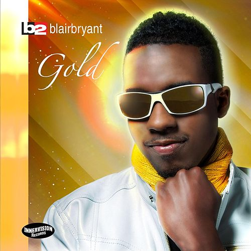 Gold by Blair Bryant