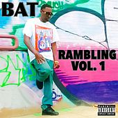Play & Download Rambling, Vol. 1 by BAT | Napster