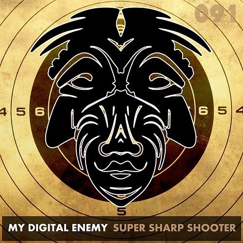 Play & Download Super Sharp Shooter by My Digital Enemy | Napster