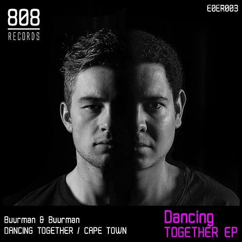 Dancing Together - Single by Buurman