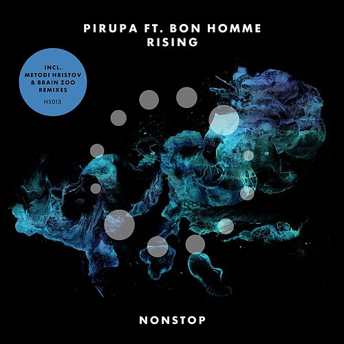Play & Download Rising (feat. Bon Homme) by Pirupa | Napster