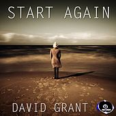 Start Again Remix by David Grant