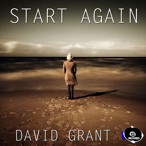 Play & Download Start Again Remix by David Grant | Napster