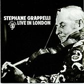 Play & Download Live in London by Stephane Grappelli | Napster