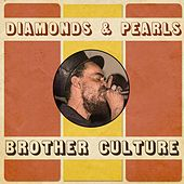 Play & Download Diamonds & Pearls by Brother Culture | Napster